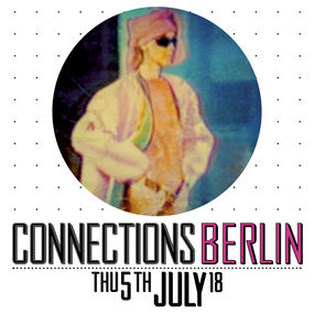 CONNECTIONS BERLIN | 2018