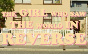 Caroline Mackintosh - The Girl Who Saw The World in Reverse