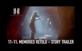 11-11: Memories Retold - PS4 / Xbox1/ PC - Story Trailer